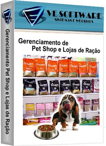 Locação Pet Shops e Loja de Ração -  VE SOFTWARE